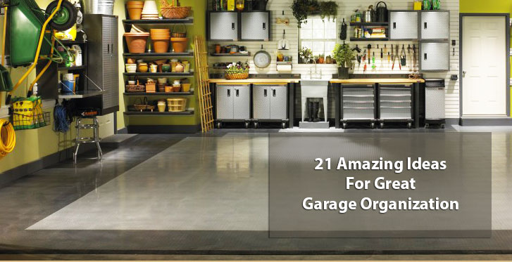 21 Amazing Ideas For Great Garage Organization