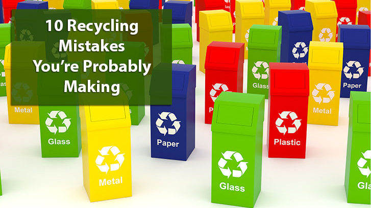 10 Recycling Mistakes You're Probably Making