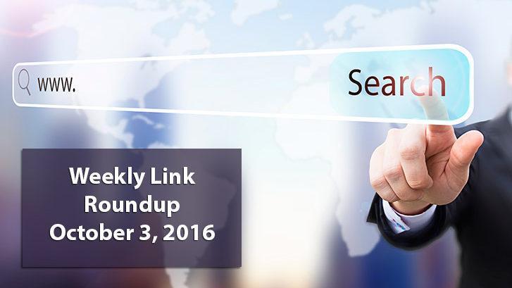 Weekly Link Roundup 10.3.16