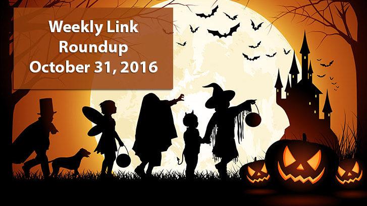 Weekly Link Roundup - October 31, 2016