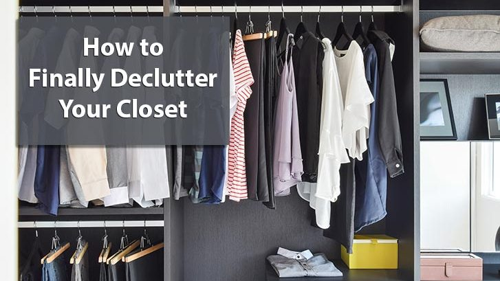 How to Finally Declutter Your Closet